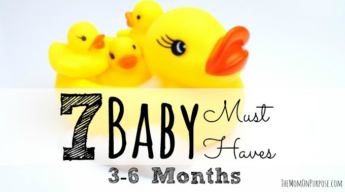 7 Baby Must-Haves for 3-6 Months