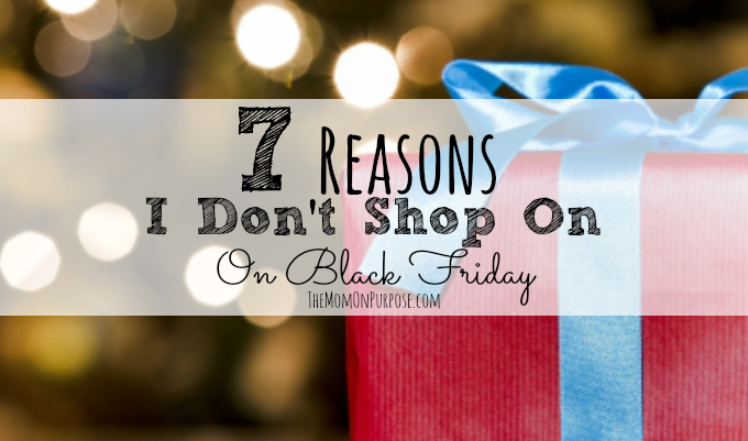 7 Reasons Why I Don't Shop on Black Friday