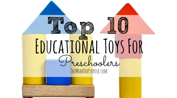 Top 10 Educational Toys for Preschoolers