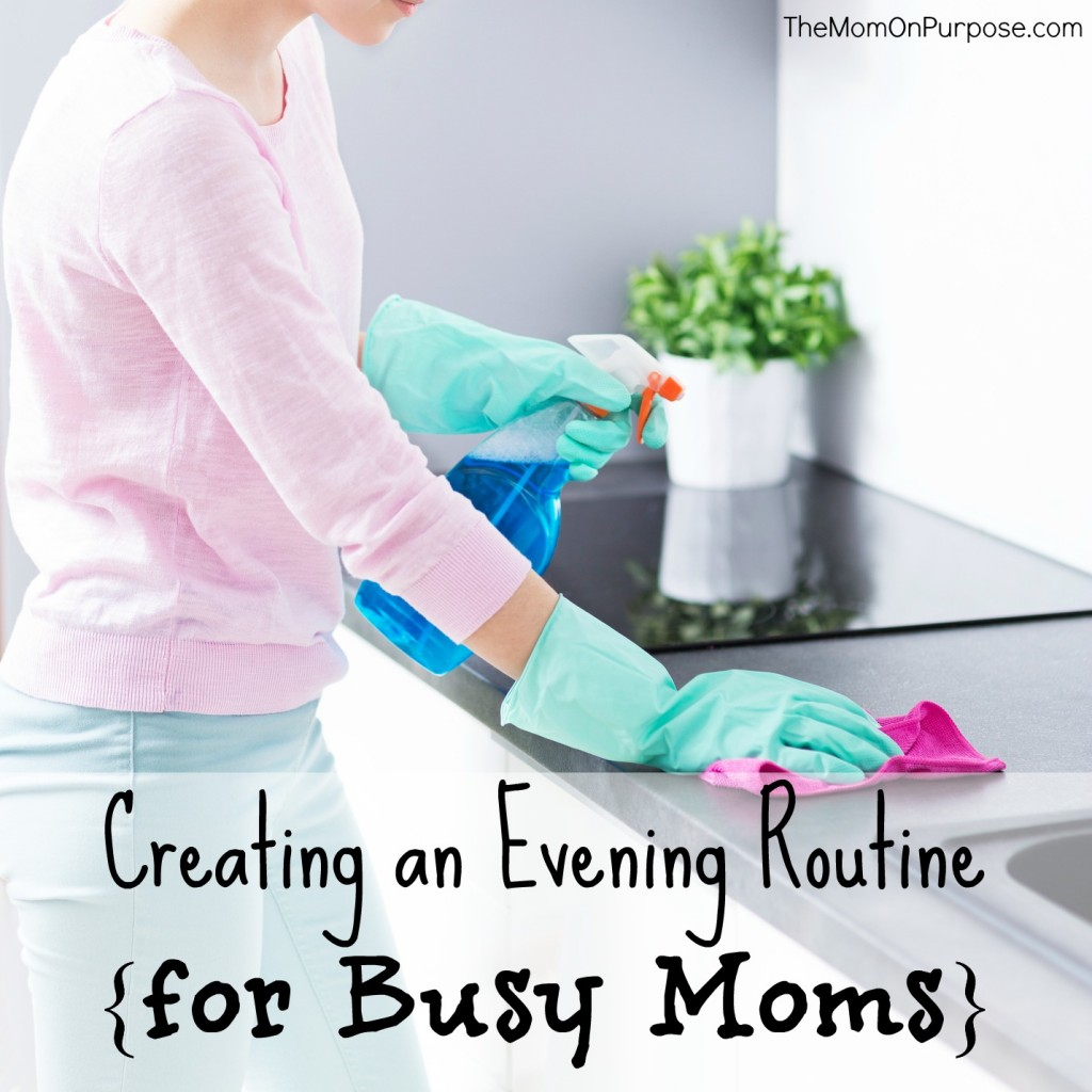 Creating an Evening Routine for Busy Moms