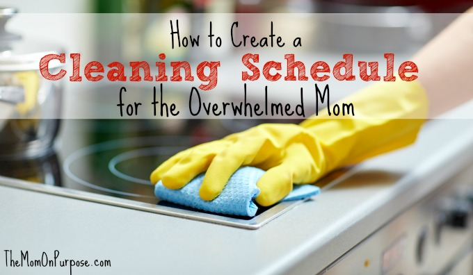 how to create a cleaning schedule for the overwhelmed mom the simply organized home. Black Bedroom Furniture Sets. Home Design Ideas