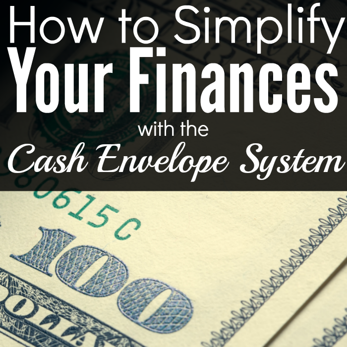 Simplifying Your Home: How To Simplify Your Finances With The Cash Envelope