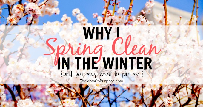 Why I Spring Clean In The Winter The Simply Organized Home
