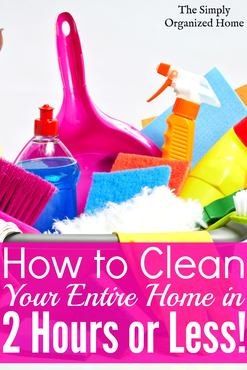Sd Cleaning Checklist Clean Your Home In 2 Hours Or