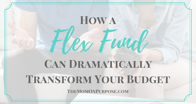 How a Flex Fund Can Dramatically Transform Your Budget