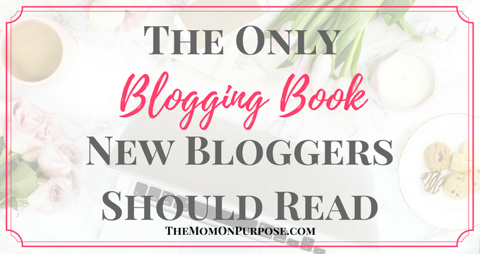 The Only Blogging Book New Bloggers Should Read