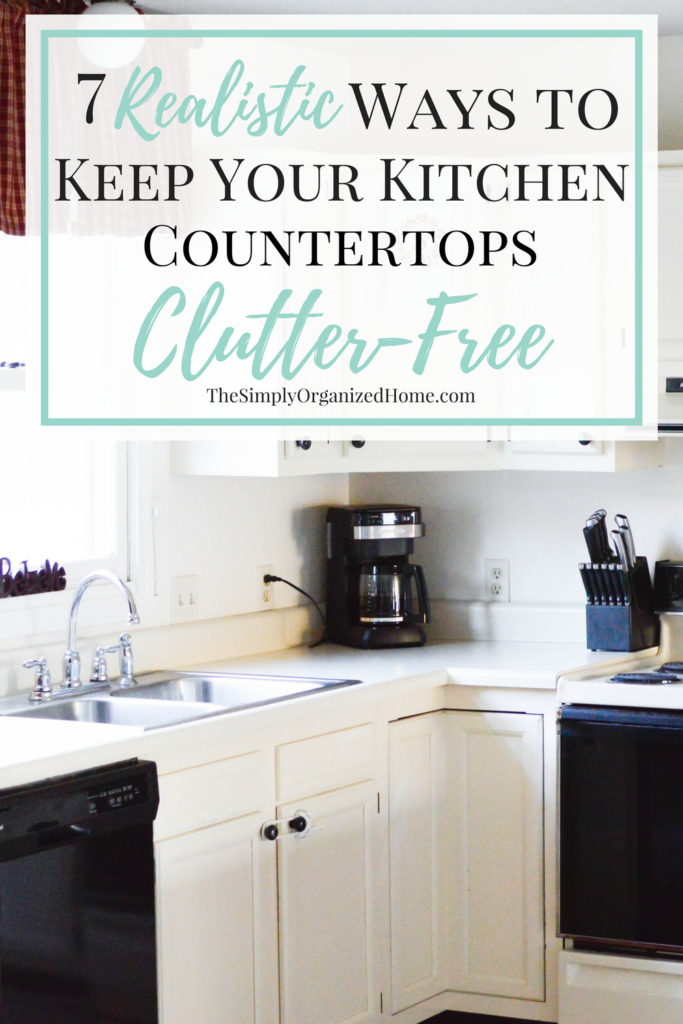 organize kitchen counter clutter 7 realistic ways to keep your kitchen countertops clutter 3778