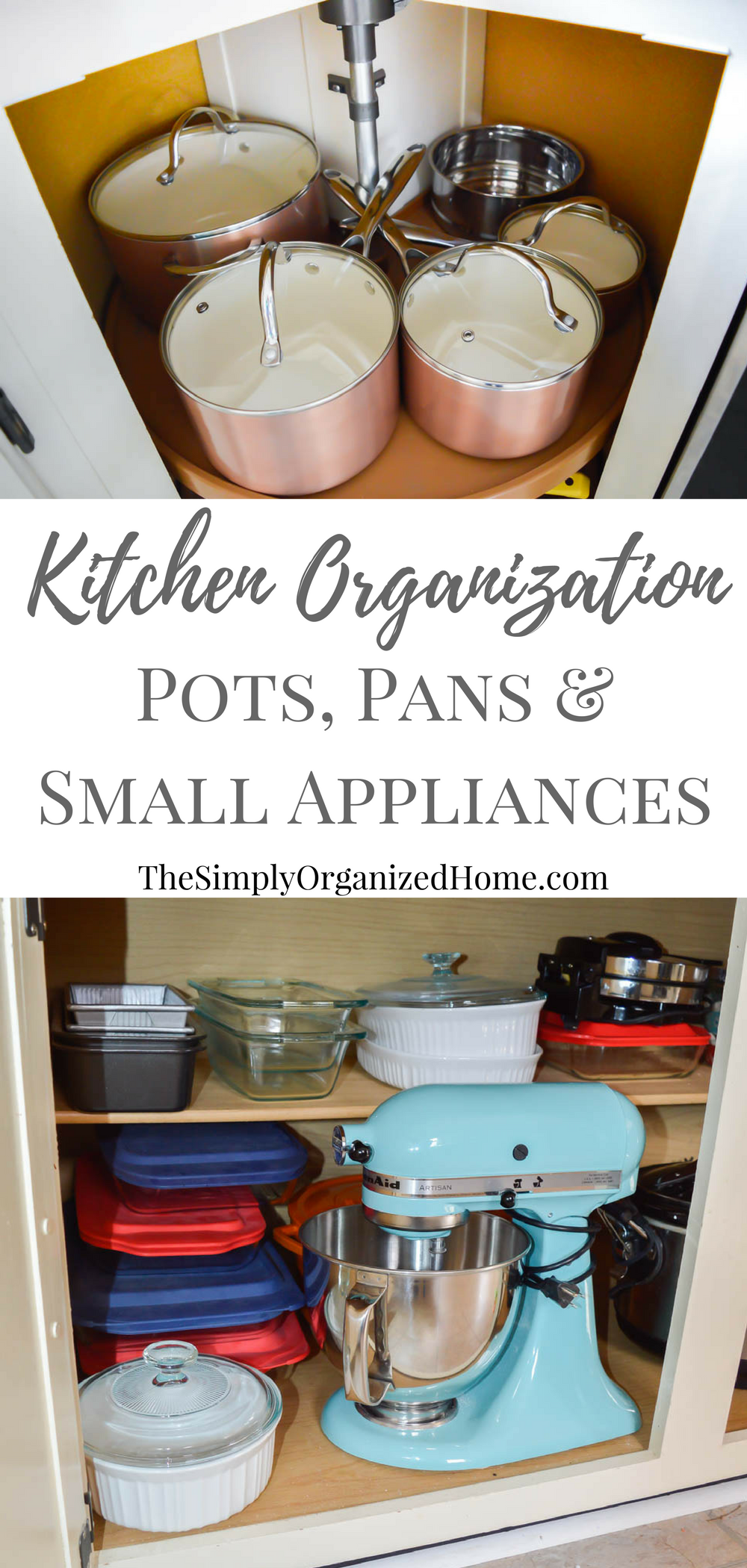 Kitchen Organization: Organizing Pots, Pans & Small Appliances - The ...